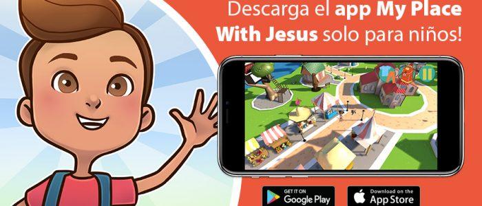 Descarga el app My Place With Jesus solo para niños